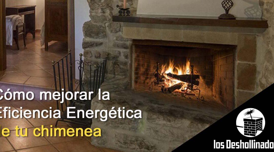 Cómo mejorar la eficiencia energética de tu chimenea