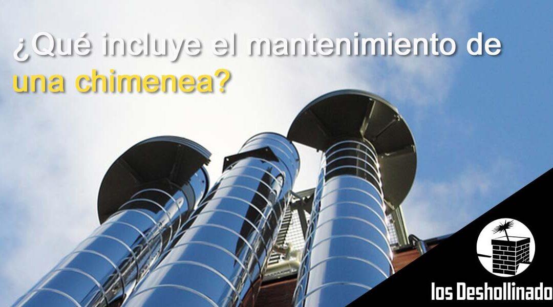 ¿Qué incluye el mantenimiento de chimenea?