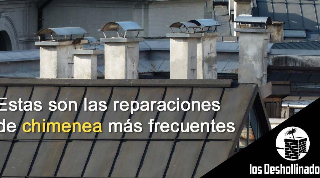 Estas son las reparaciones de chimenea más frecuentes
