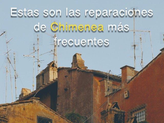 Reparaciones de Chimenea