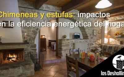 Chimeneas y estufas: impactos en la eficiencia energética del hogar