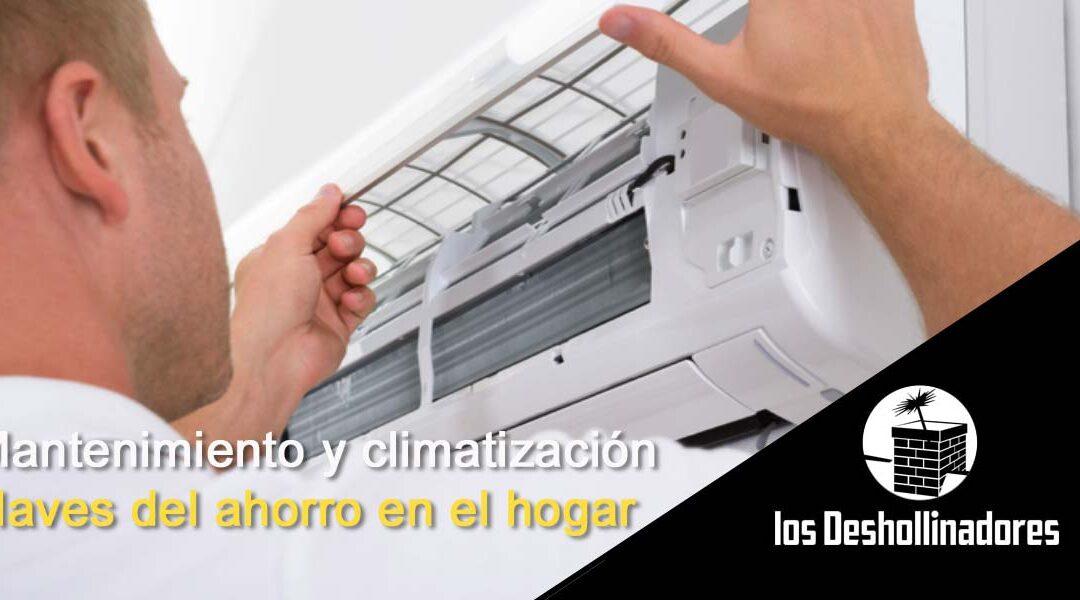 Mantenimiento y climatización, 2 claves en el ahorro del hogar