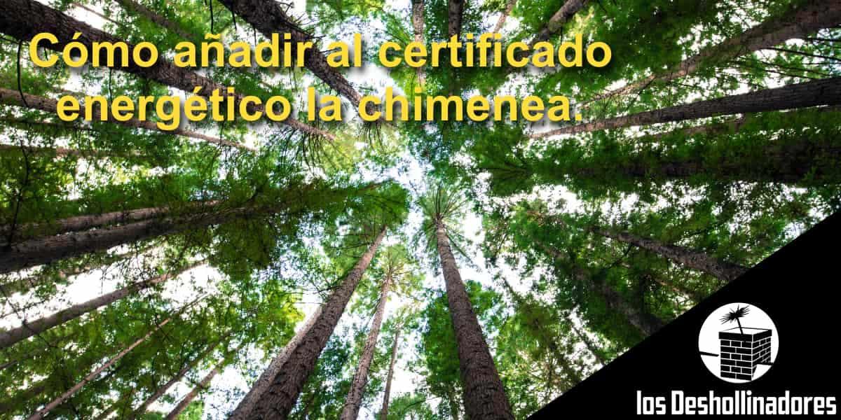 Añadir certificado energético chimenea