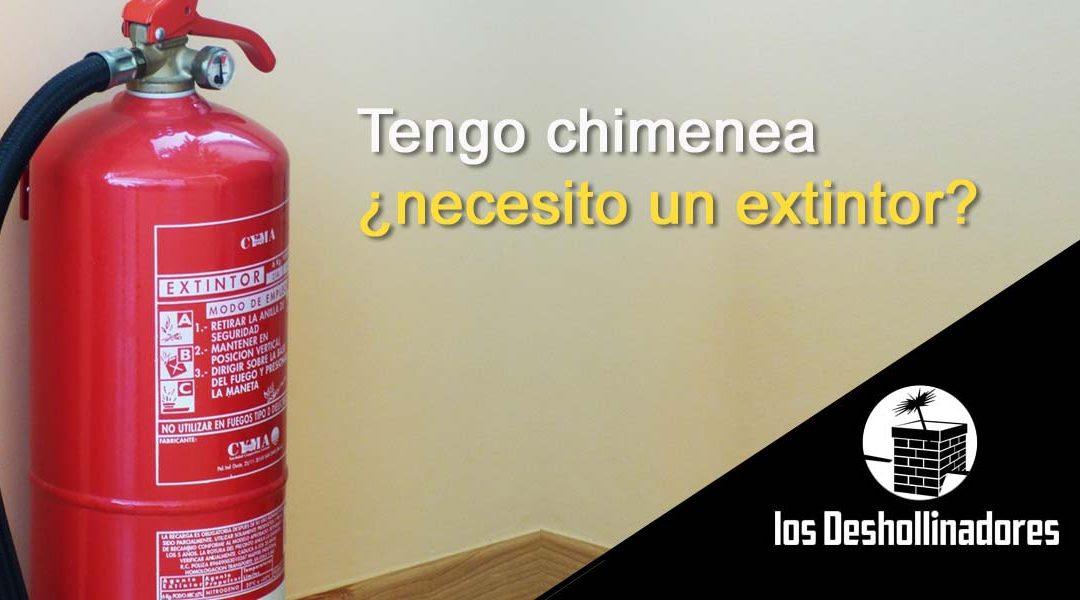 Tengo chimenea, ¿necesito un extintor?